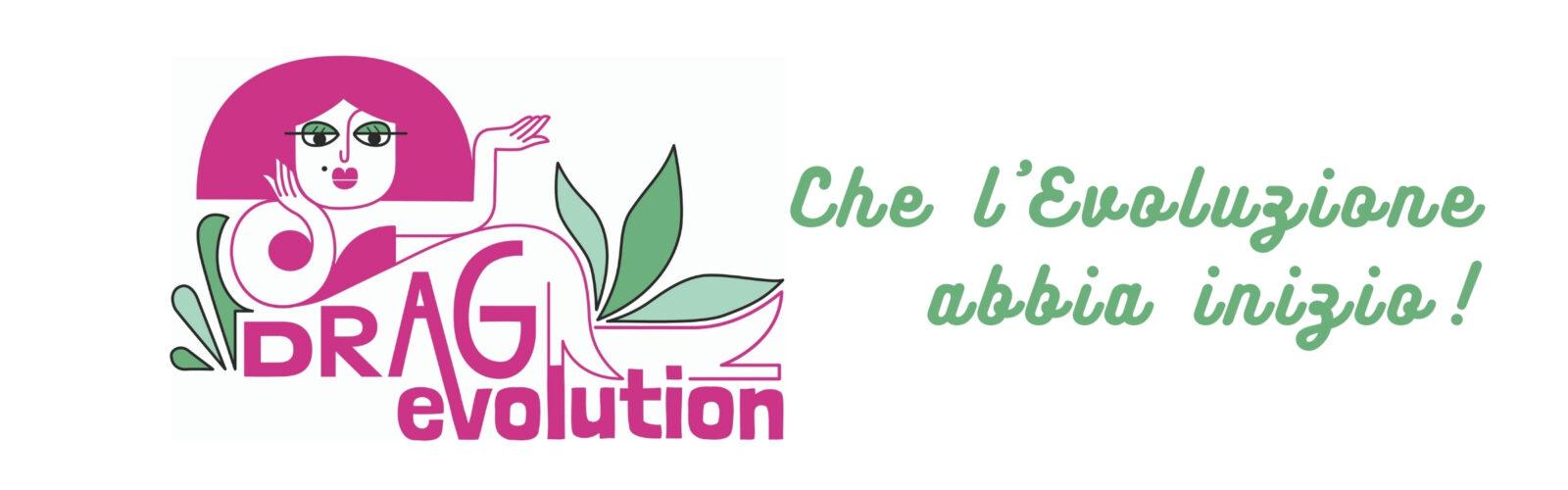 Drag Evolution!