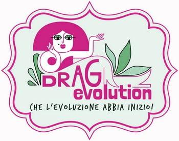 Drag Evolution - che l'evoluzione abbia inizio